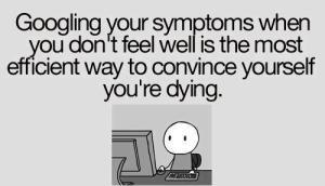 Googling+your+sickness+funny+facebook+status+quote